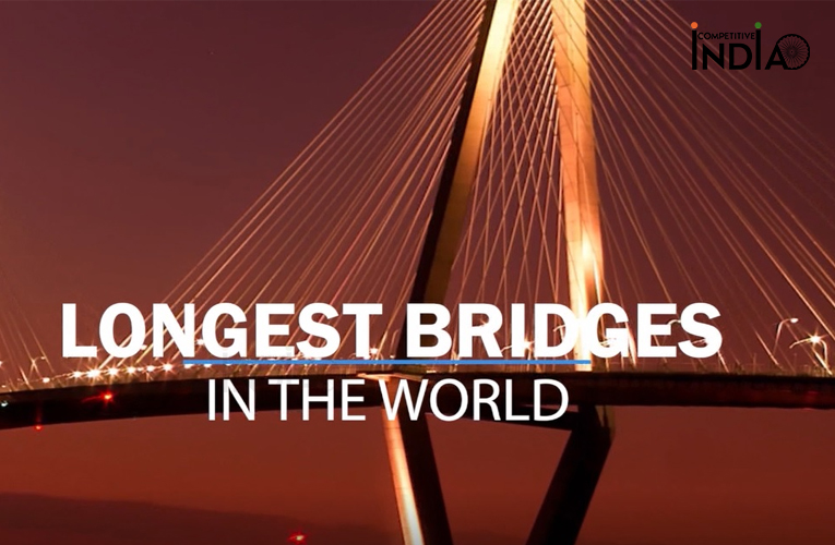Largest Bridges in the world