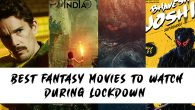 Best Fantasy Movies to Watch during lockdown