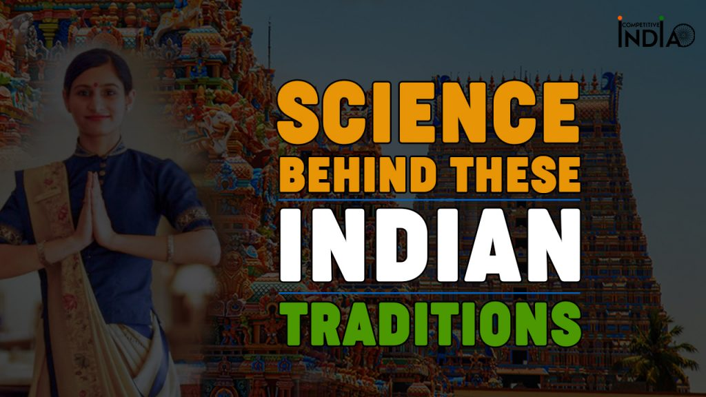 science behind Indian Traditions