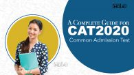 A Complete Guide for Common Admission Test or CAT 2020