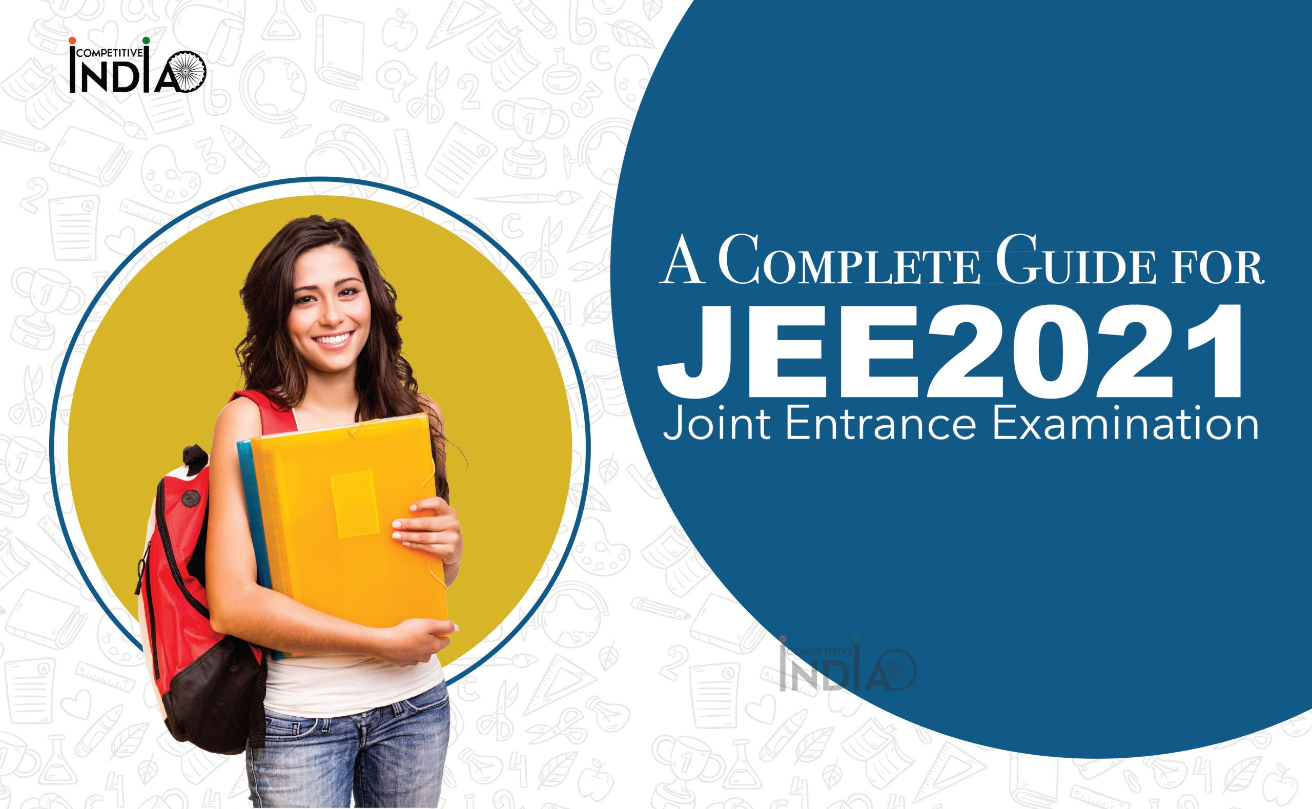 A Complete Guide on Joint Entrance Examination (JEE)
