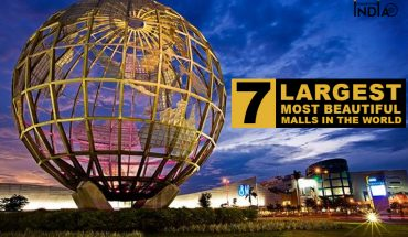 7 Largest and Most Beautiful Malls In the World