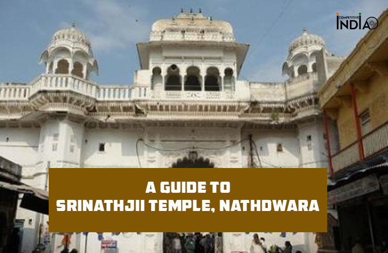 A Guide to Srinathjii Temple, Nathdwara | Timings, Significance & History