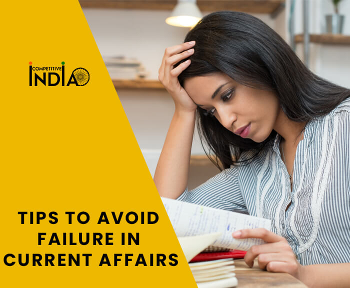 Tips To Avoid Failure In Current Affairs