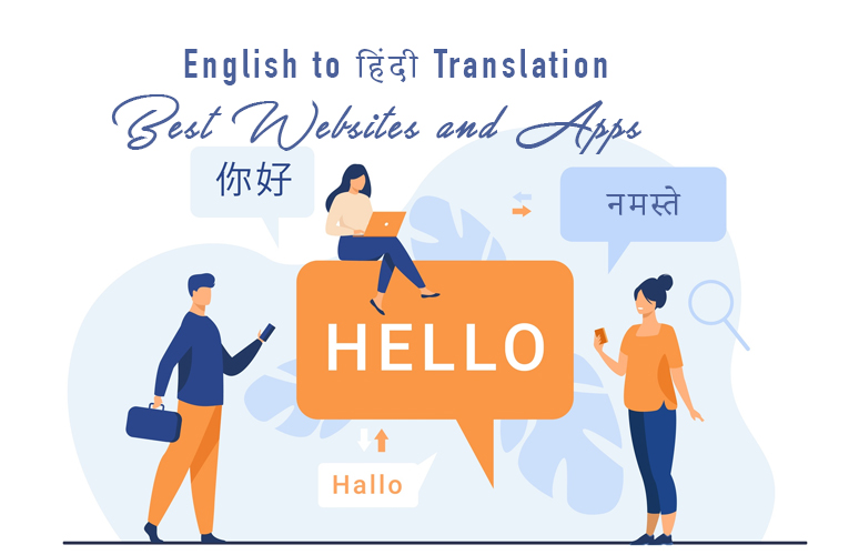 English to Hindi Translation – Best Websites and Apps